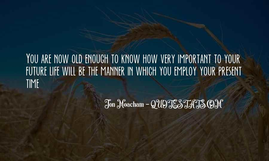 Know Your Future Quotes #1047884