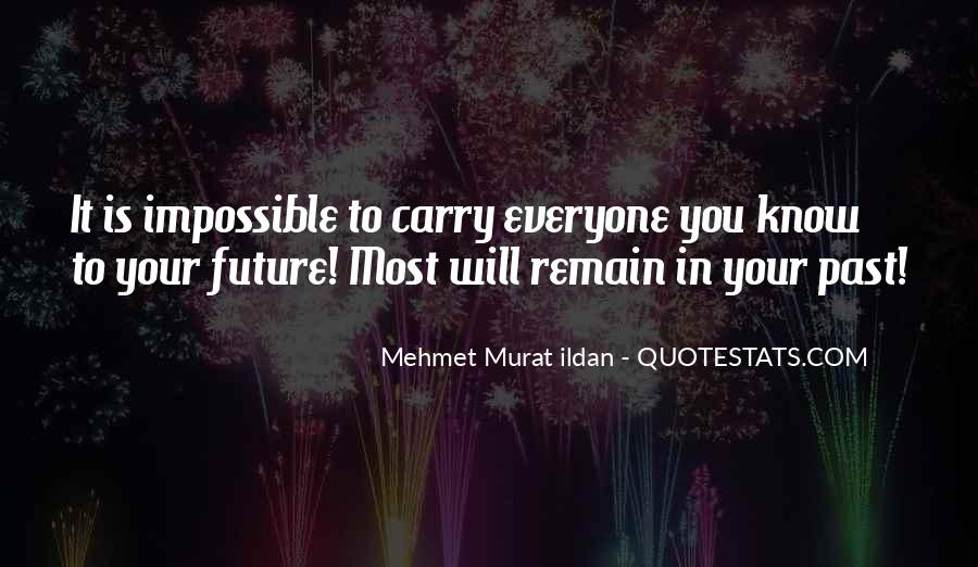 Know Your Future Quotes #1071796