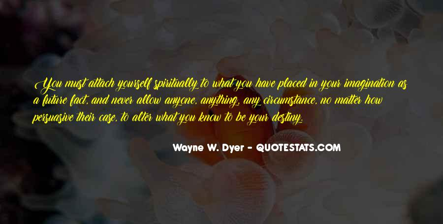 Know Your Future Quotes #1098729
