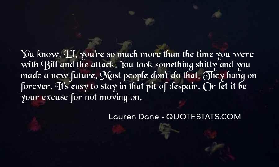Know Your Future Quotes #1145812