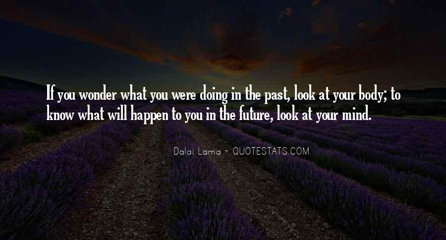 Know Your Future Quotes #1166558