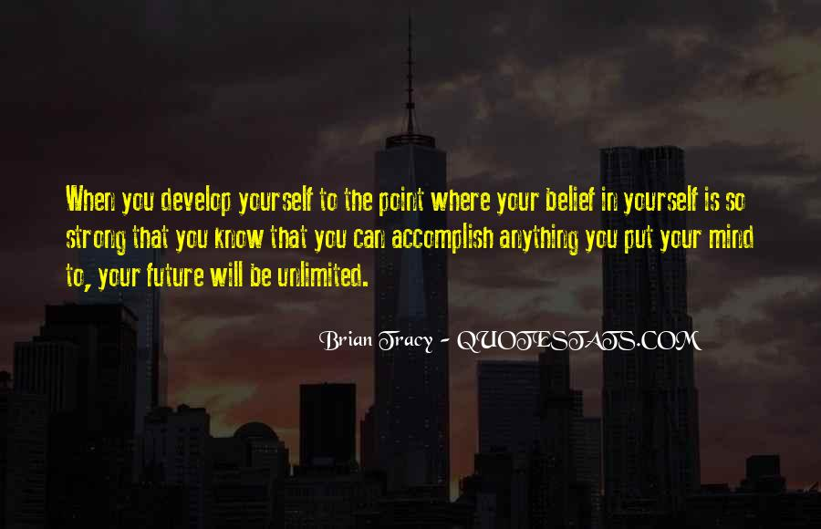 Know Your Future Quotes #1172445