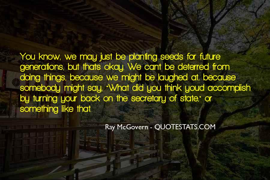 Know Your Future Quotes #1208309