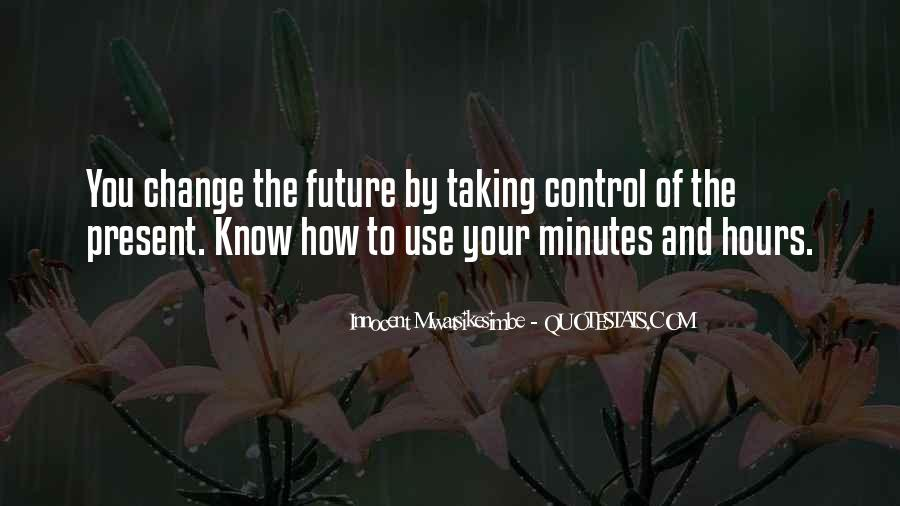 Know Your Future Quotes #1254404