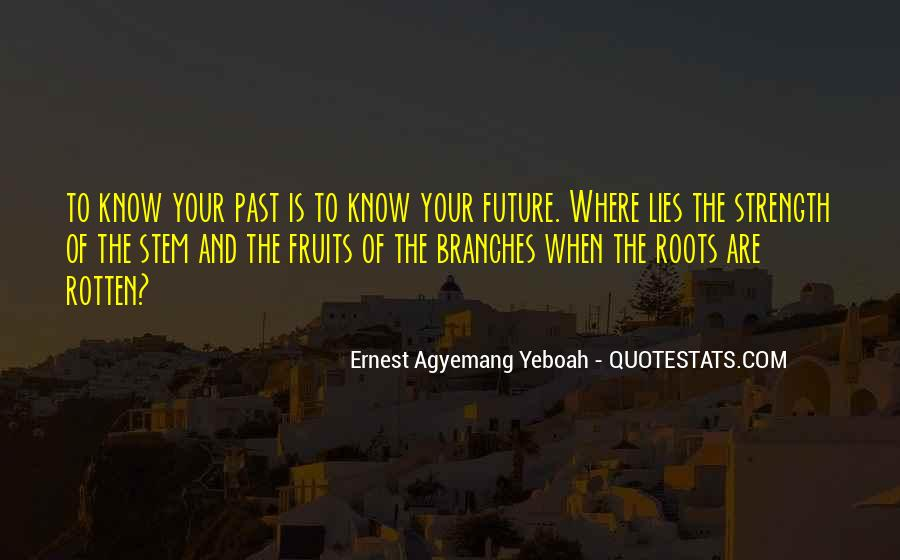 Know Your Future Quotes #1366523