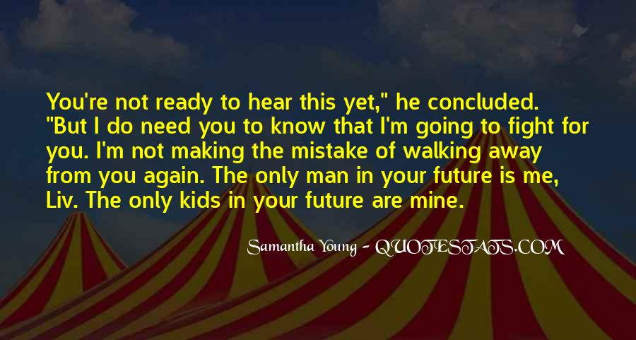 Know Your Future Quotes #206129