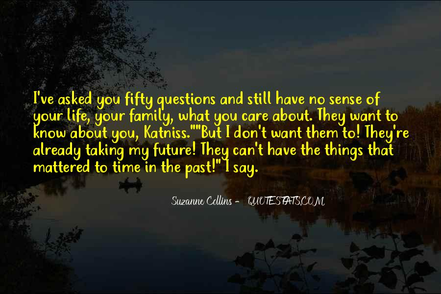 Know Your Future Quotes #347515