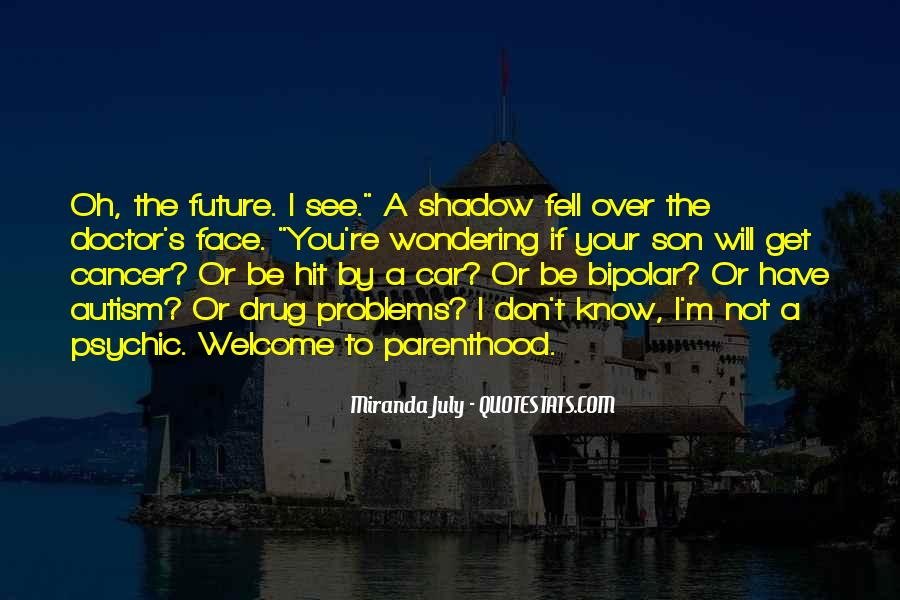 Know Your Future Quotes #54135