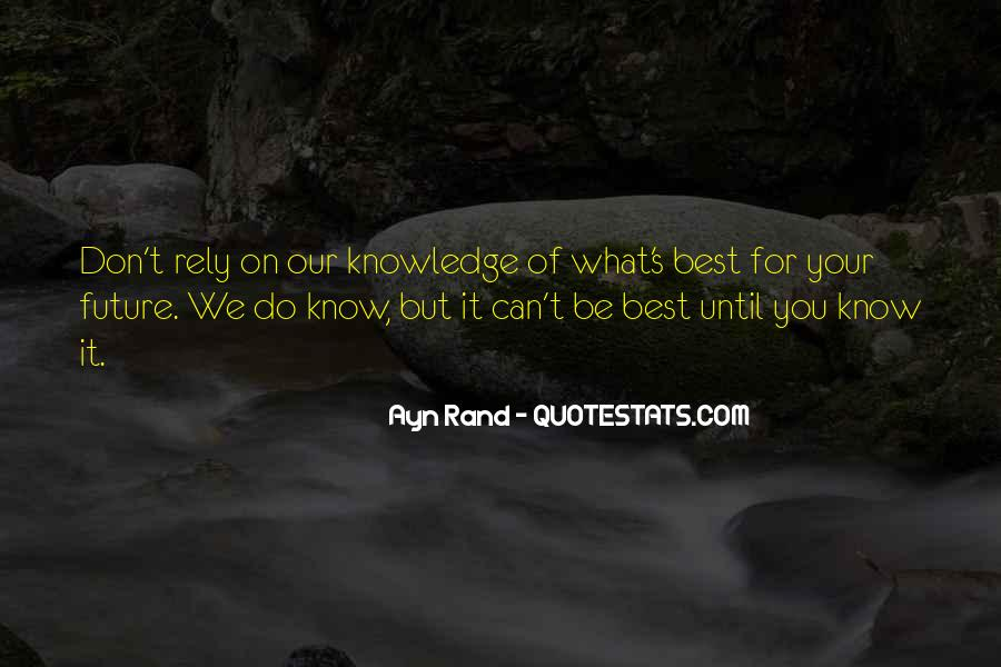 Know Your Future Quotes #578055