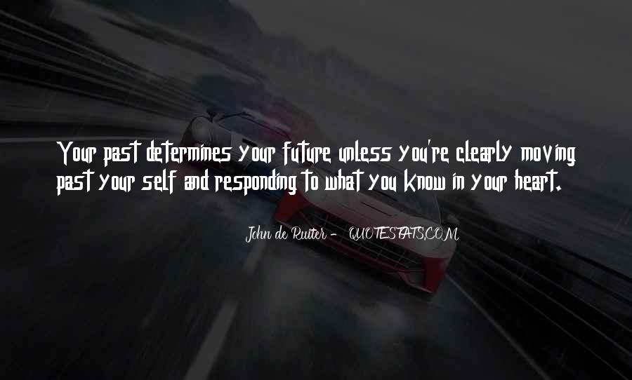 Know Your Future Quotes #866536