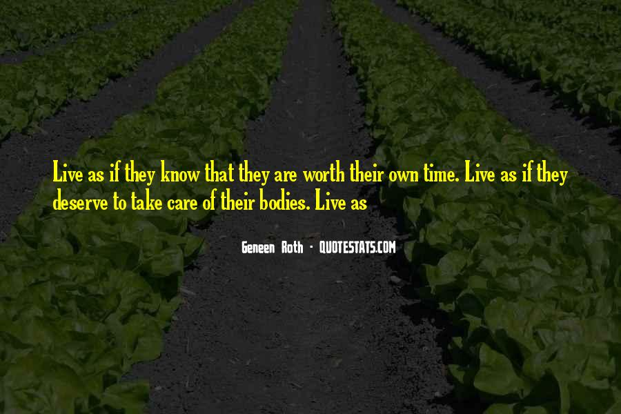 Know Your Own Self Worth Quotes #31435