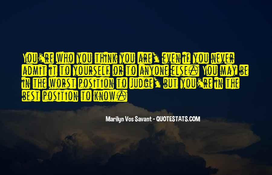 Know Your Position Quotes #21378