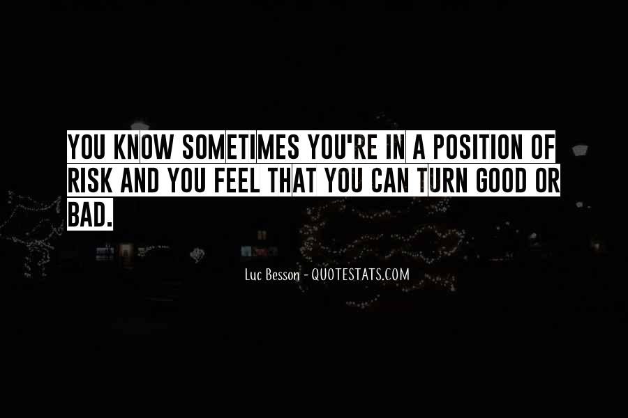 Know Your Position Quotes #628017