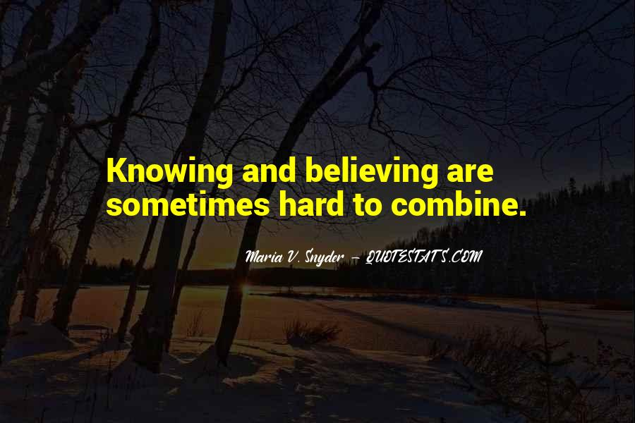 Knowing Vs Believing Quotes #133185