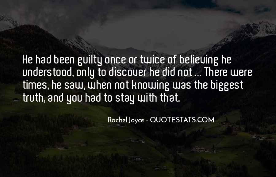 Knowing Vs Believing Quotes #411134