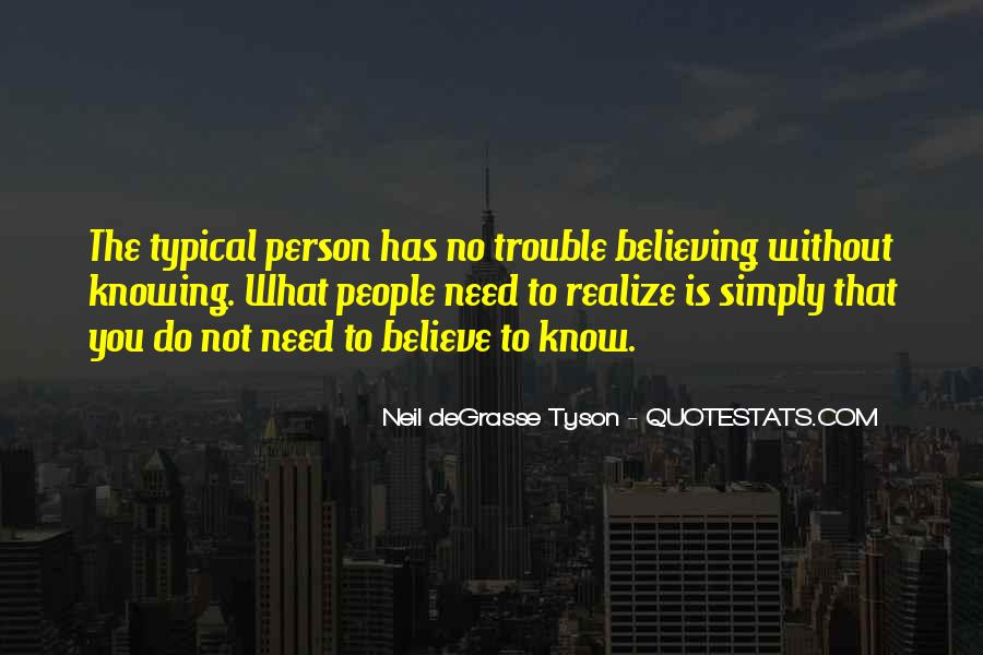 Knowing Vs Believing Quotes #472565