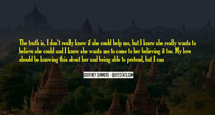 Knowing Vs Believing Quotes #521291