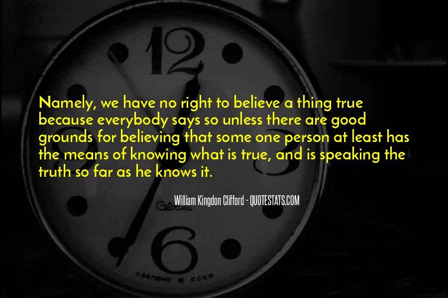 Knowing Vs Believing Quotes #74283