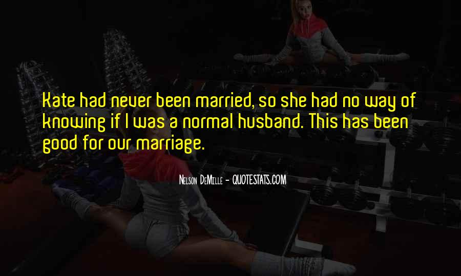 Knowing When A Marriage Is Over Quotes #1408693