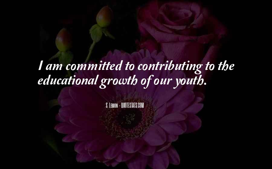 Quotes About Educational Growth #248146