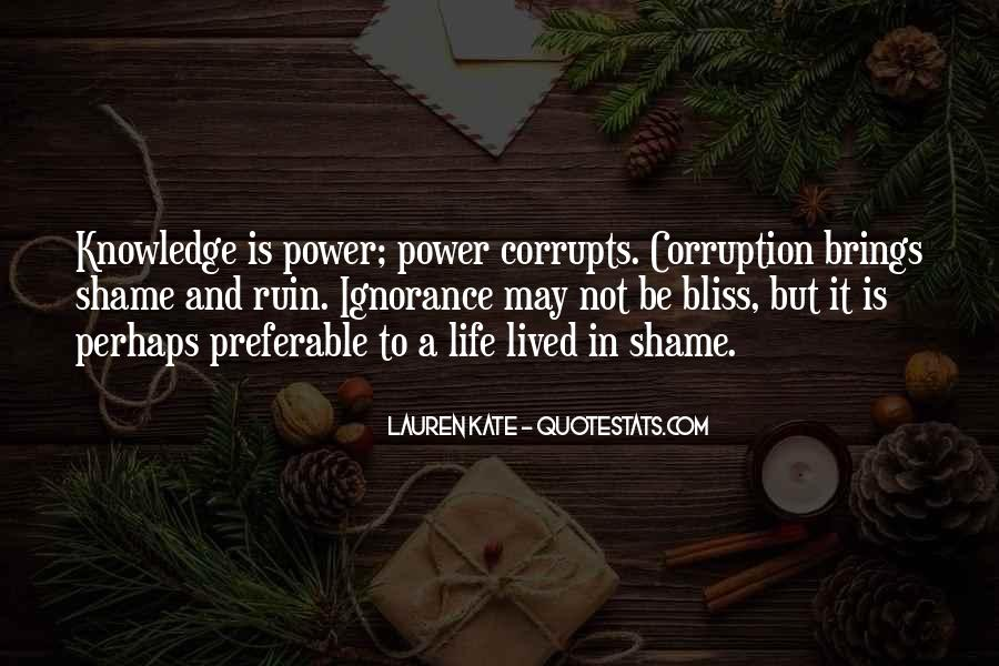 Knowledge Corrupts Quotes #173129