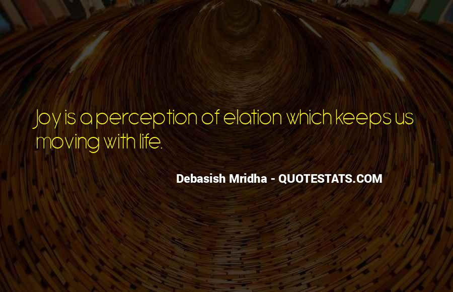 Knowledge Is Happiness Quotes #15082