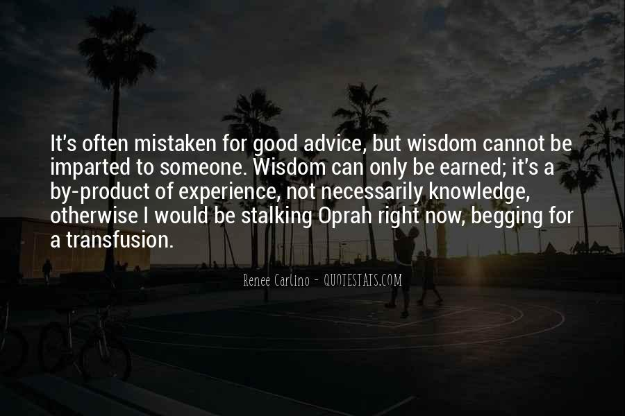 Knowledge Versus Experience Quotes #43319