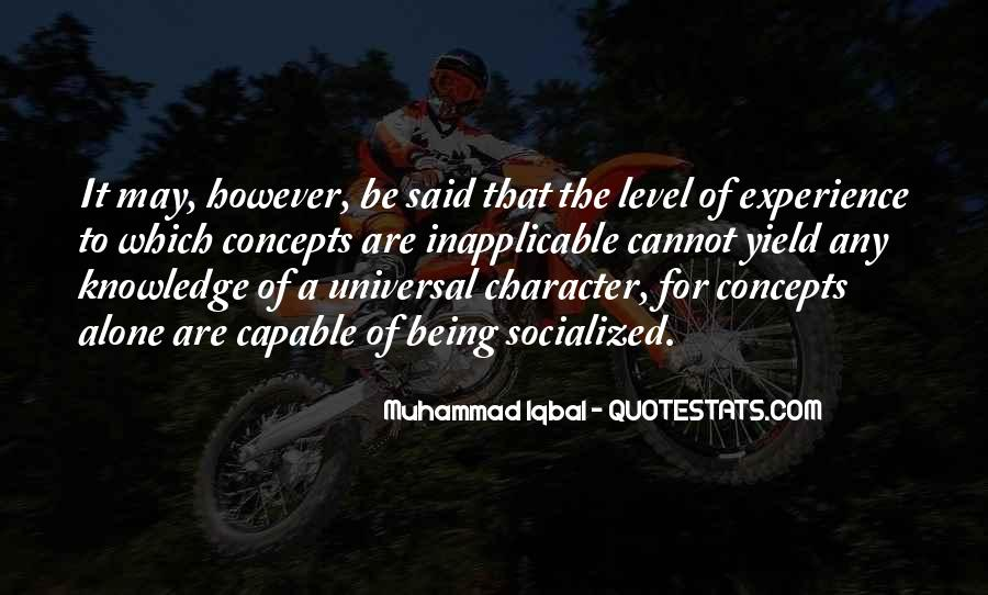 Knowledge Versus Experience Quotes #62105