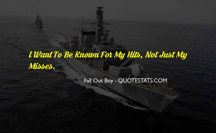 Known For Quotes #82450