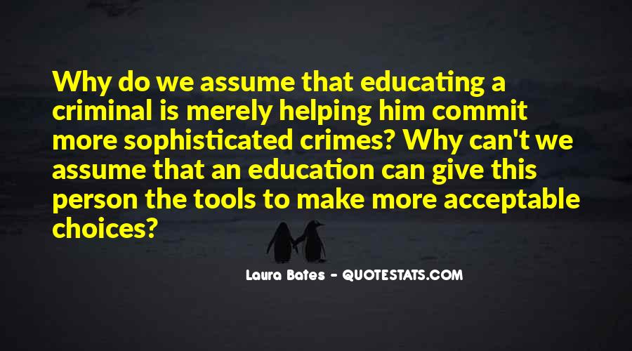 Quotes About Education And Helping Others #1098399