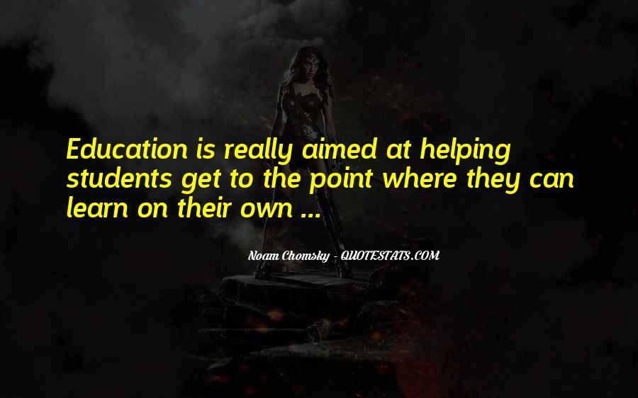 Quotes About Education And Helping Others #253375