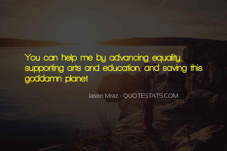 Quotes About Education And Helping Others #816605