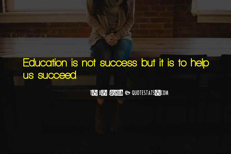 Quotes About Education And Helping Others #882241