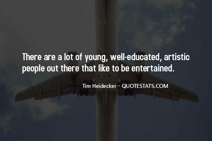 Quotes About Educated People #345638