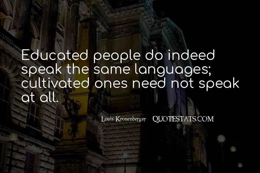 Quotes About Educated People #555458