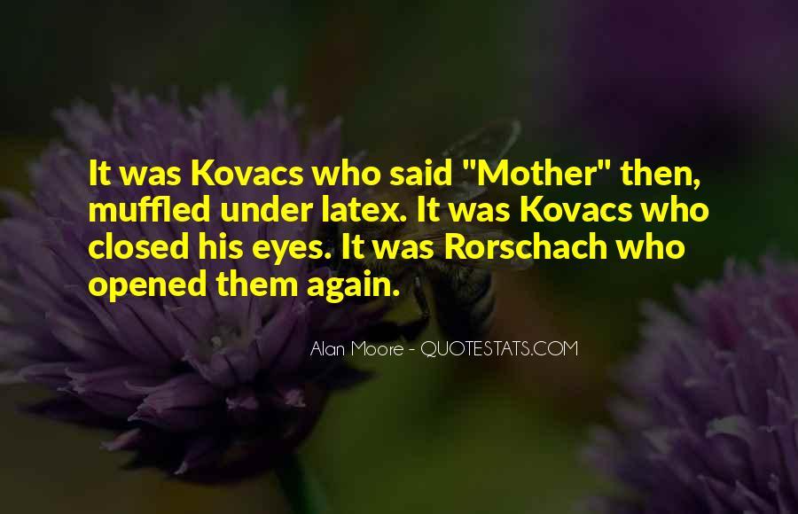 Kovacs Quotes #1190162