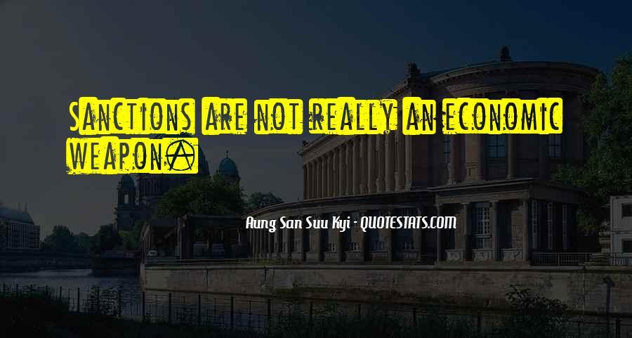 Quotes About Economic Sanctions #1703256