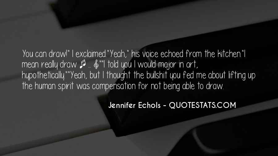 Quotes About Echols #216773