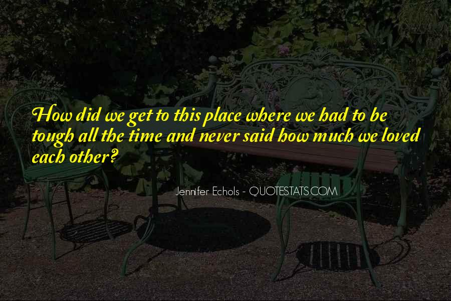 Quotes About Echols #224882
