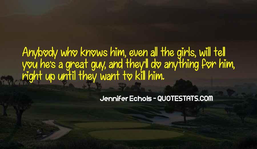 Quotes About Echols #240198