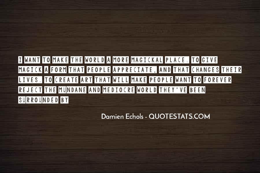 Quotes About Echols #575915