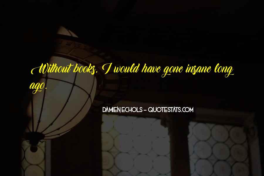 Quotes About Echols #762636