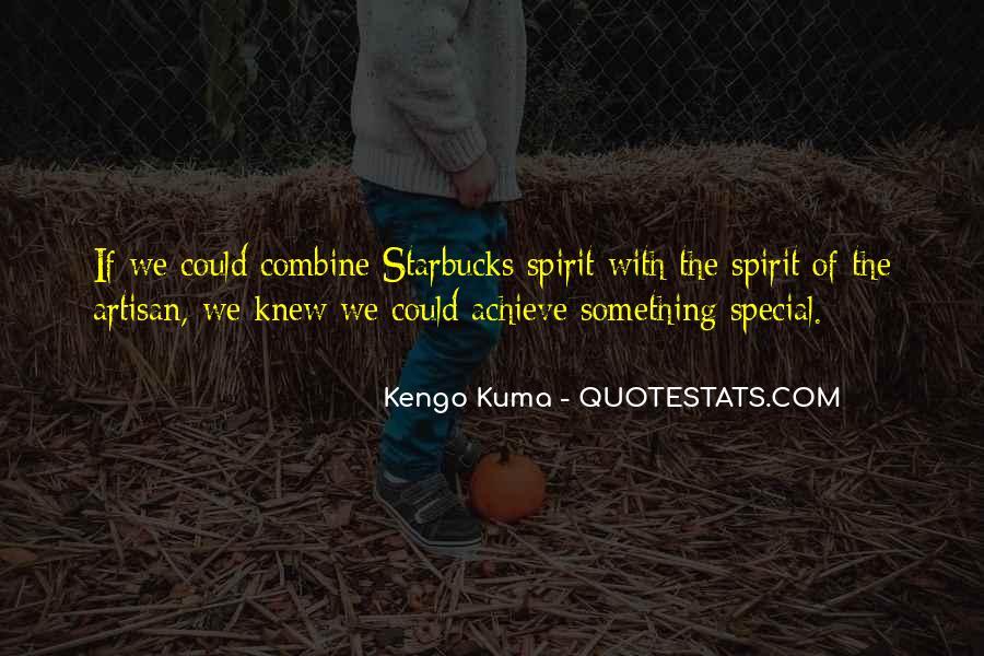 Kuma Quotes #273620