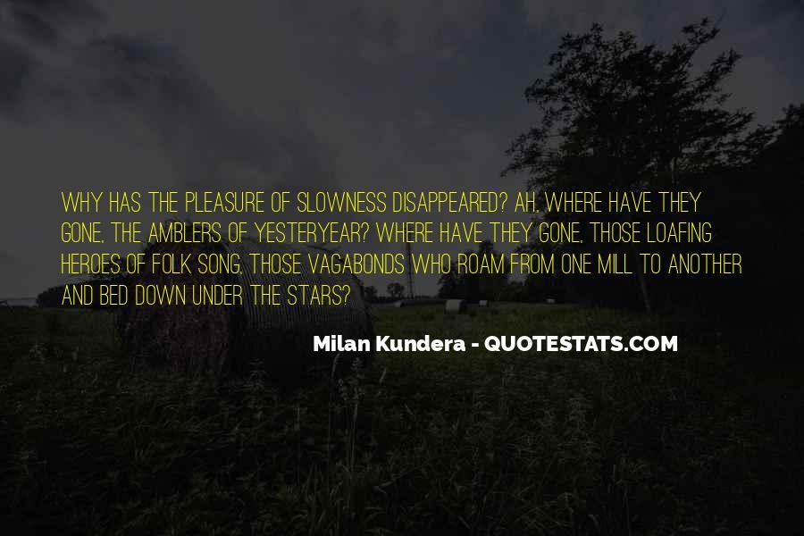 Kundera Slowness Quotes #370387