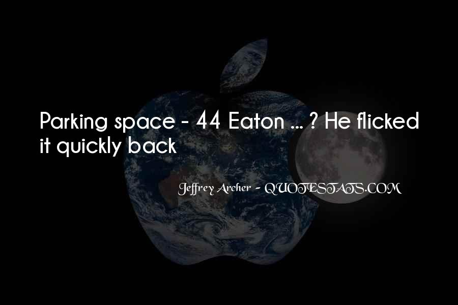 Quotes About Eaton #547489