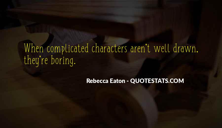 Quotes About Eaton #713848