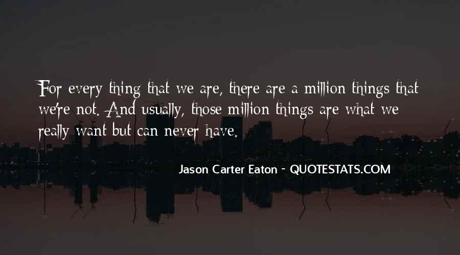 Quotes About Eaton #935429