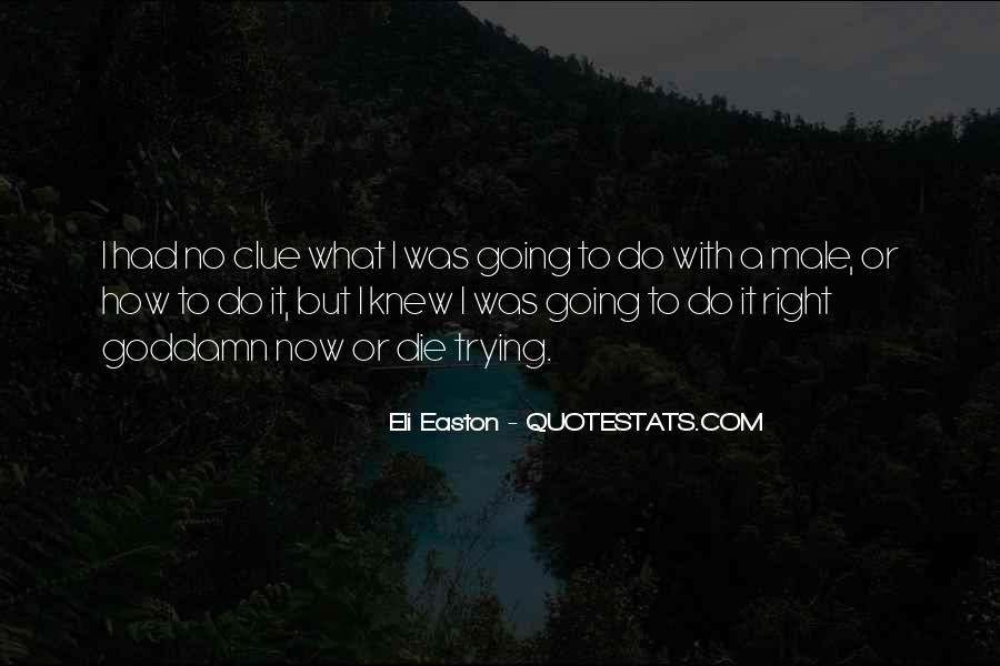 Quotes About Easton #149341