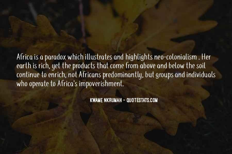 Kwame Nkrumah Neo Colonialism Quotes #1630455