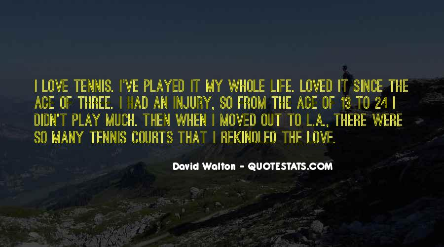 L Love My Life Quotes #1104341